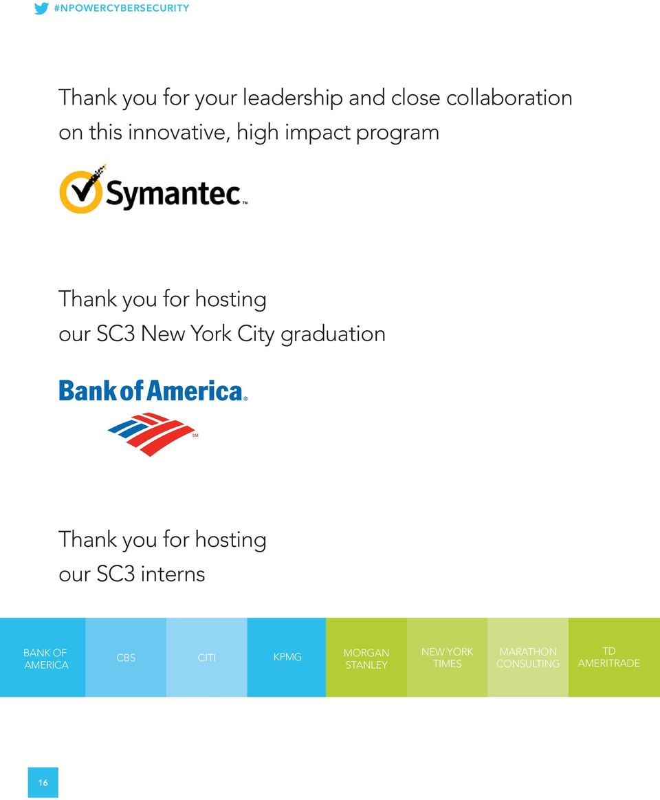 York City graduation Thank you for hosting our SC3 interns BANK OF AMERICA