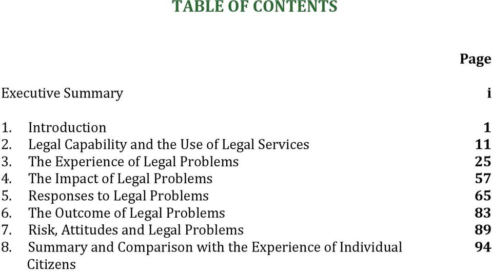 The Impact of Legal Problems 57 5. Responses to Legal Problems 65 6.