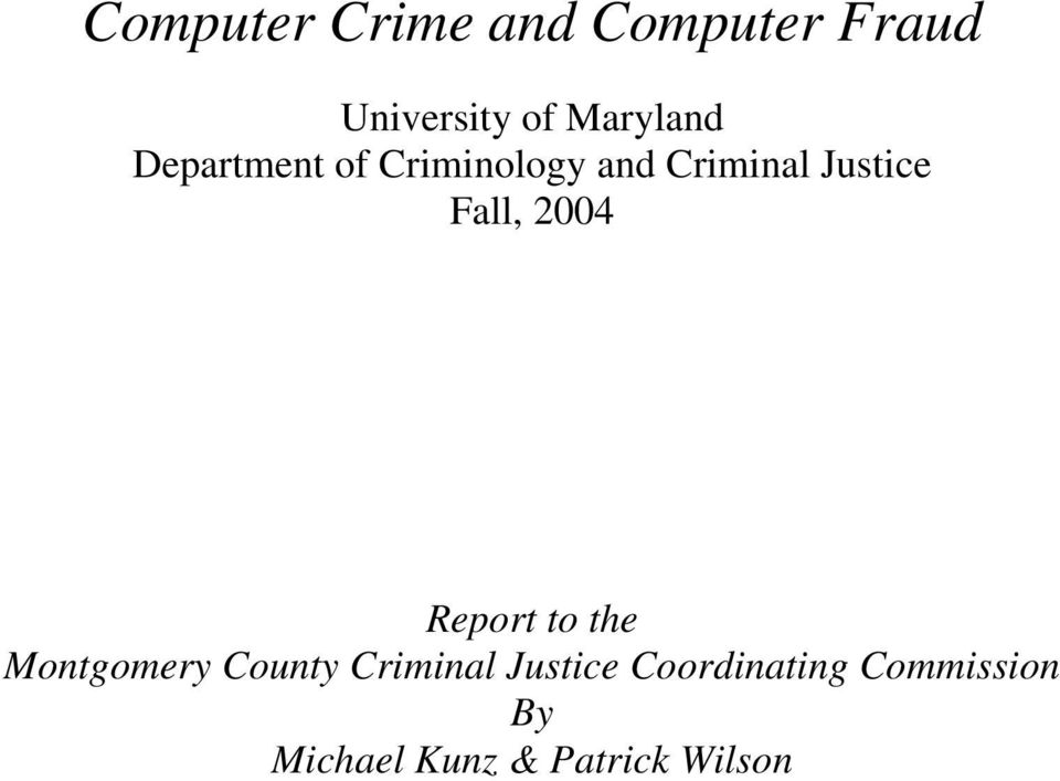 Justice Fall, 2004 Report to the Montgomery County