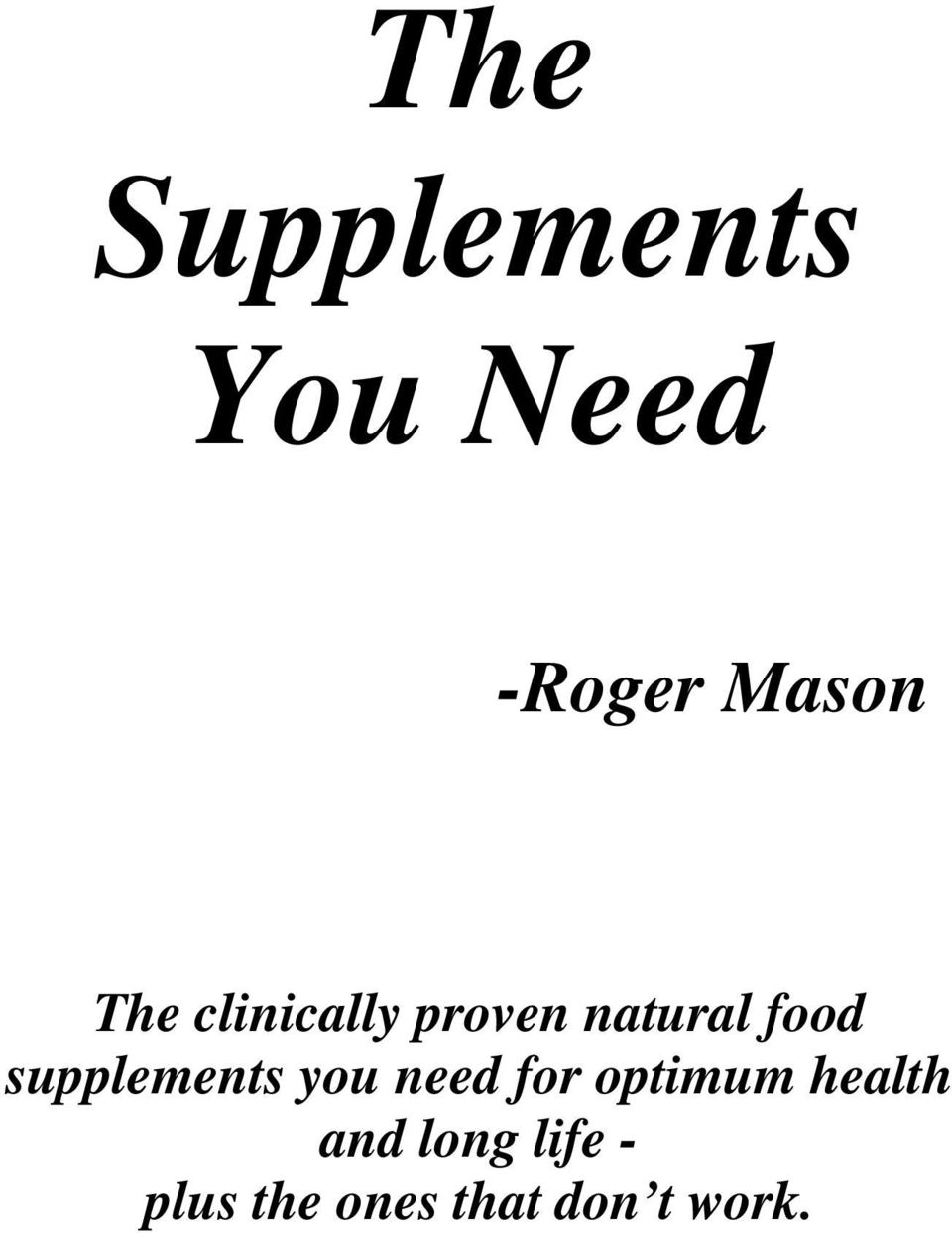 supplements you need for optimum health