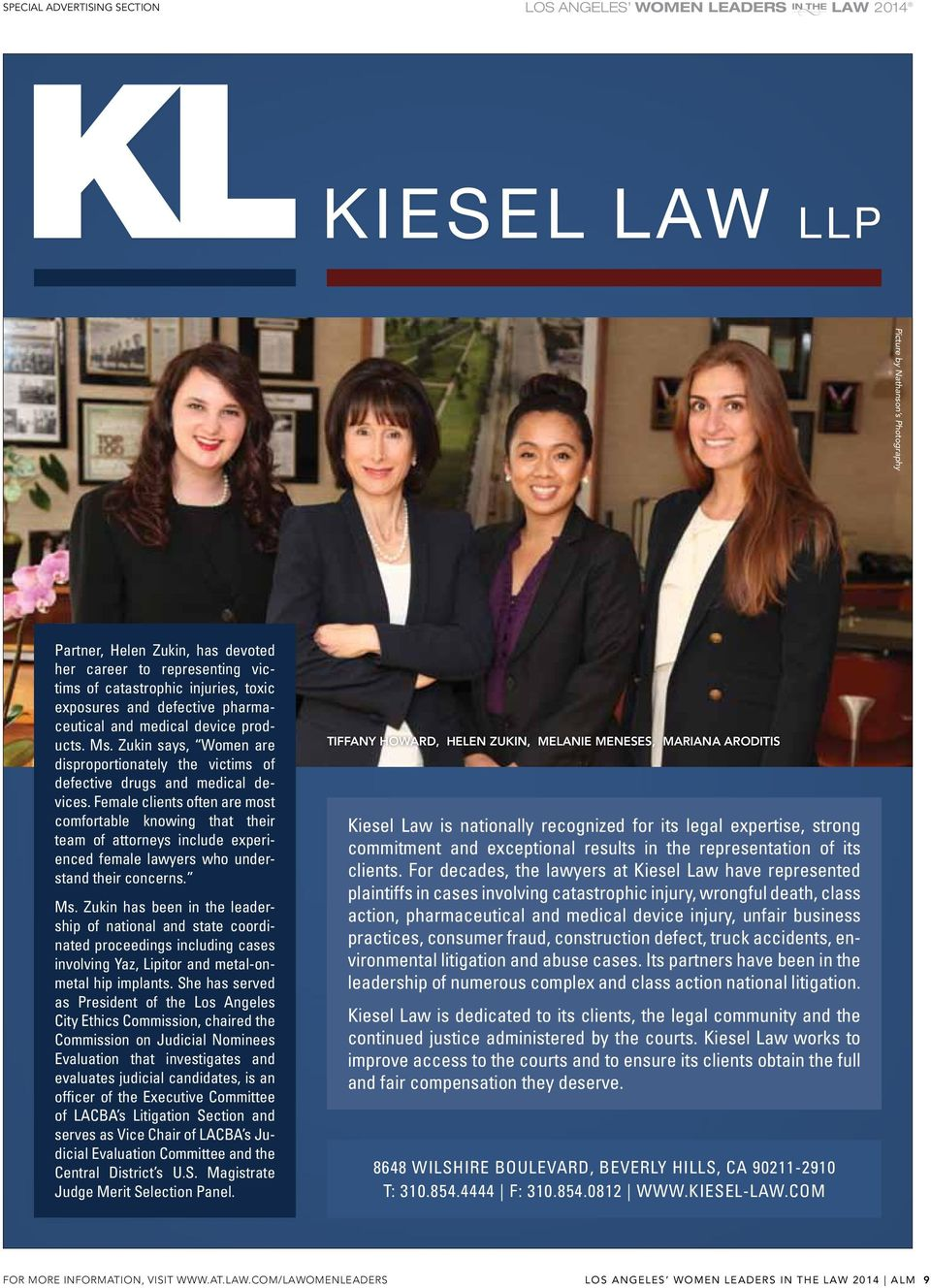 female clients often are most comfortable knowing that their team of attorneys include experienced female lawyers who understand their concerns. Ms.