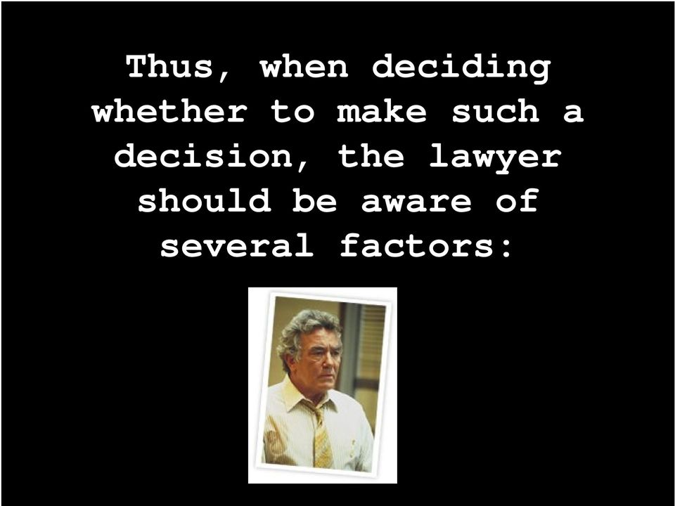 decision, the lawyer