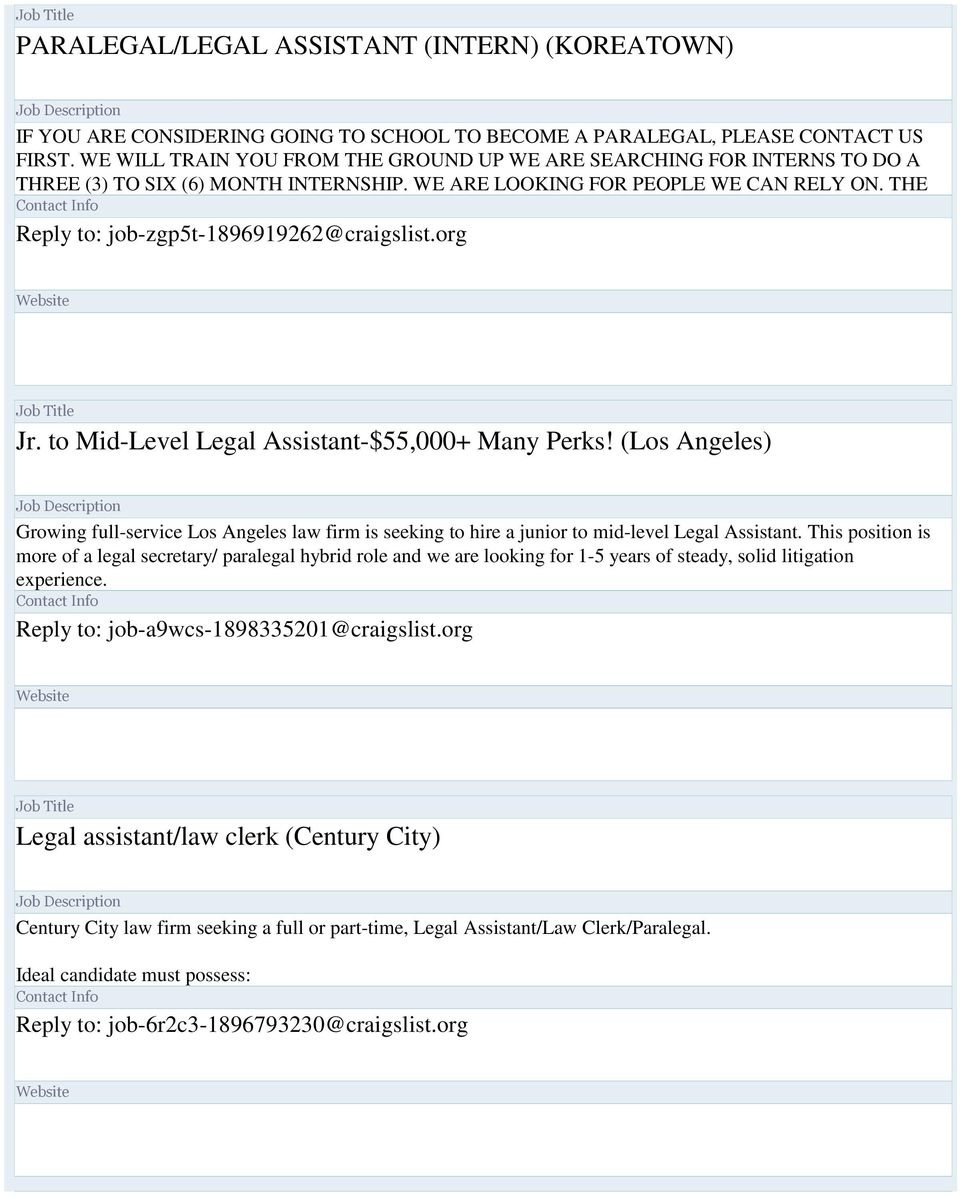 THE Reply to: job-zgp5t-1896919262@craigslist.org Jr. to Mid-Level Legal Assistant-$55,000+ Many Perks!