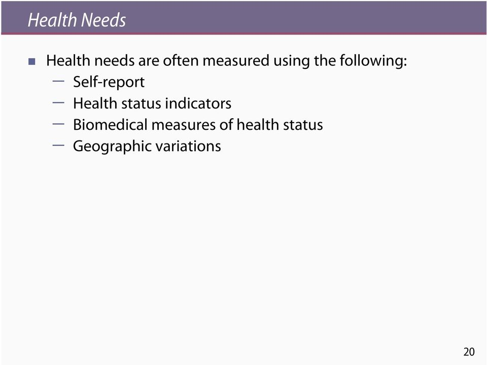 Self-report Health status indicators
