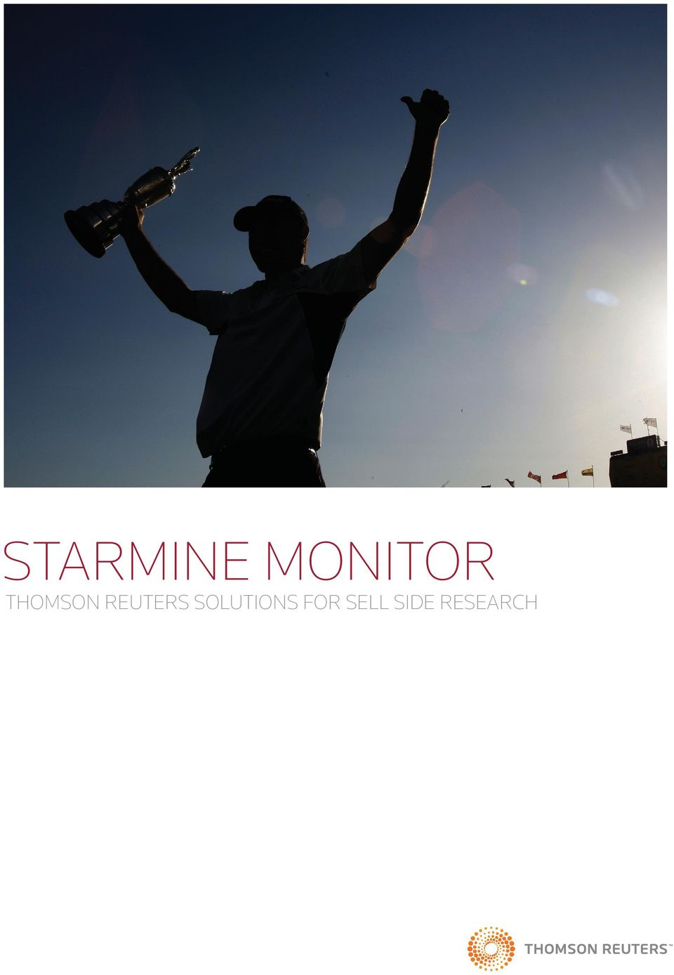 STARMINE MONITOR THOMSON REUTERS SOLUTIONS FOR SELL SIDE