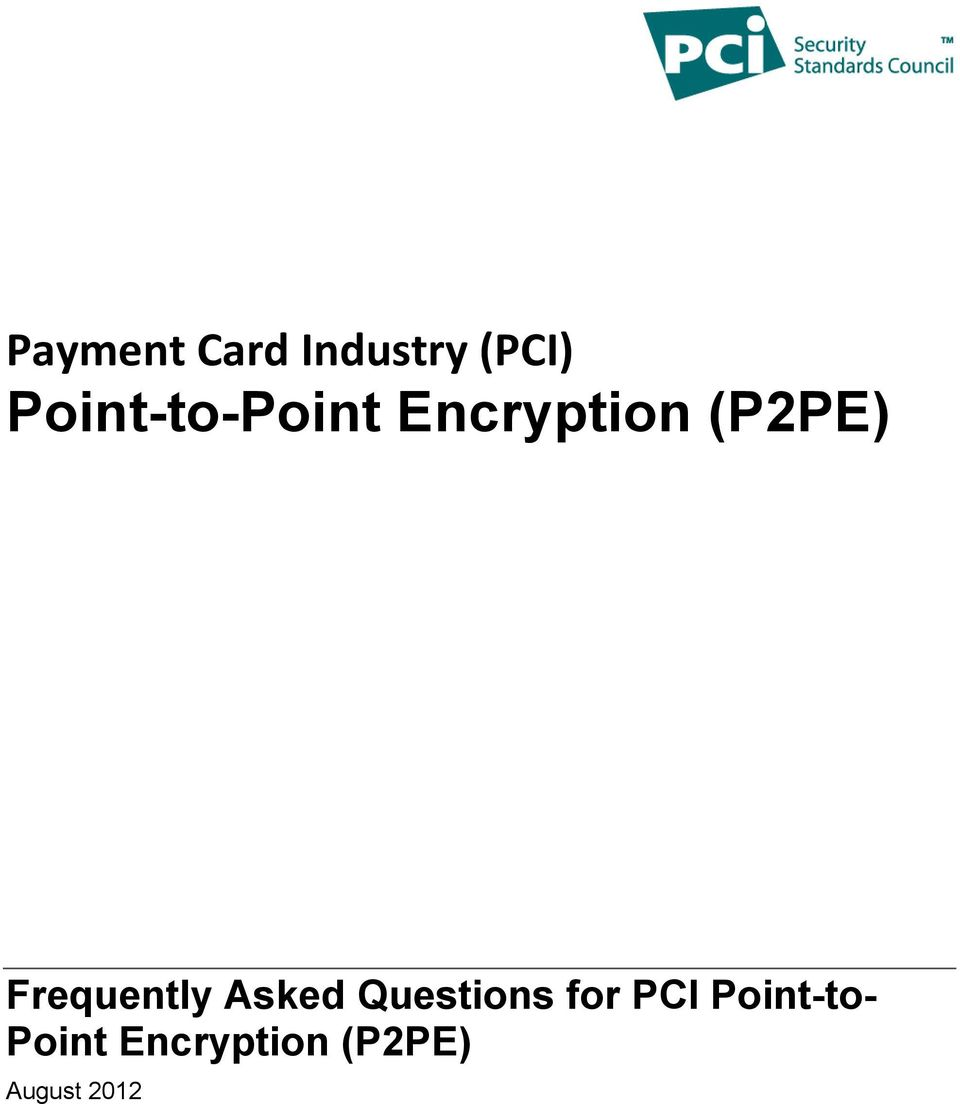 Frequently Asked Questions for PCI