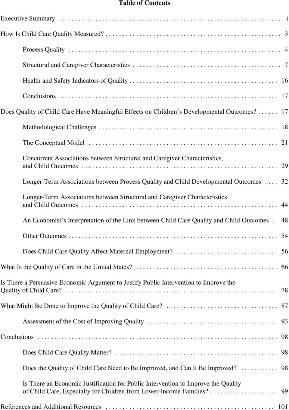 .. 21 Concurrent Associations between Structural and Caregiver Characteristics, and Child Outcomes... 29 Longer-Term Associations between Process Quality and Child Developmental Outcomes.