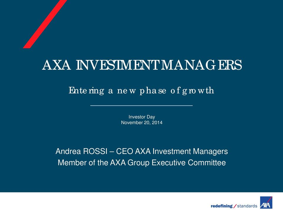 2014 Andrea ROSSI CEO AXA Investment