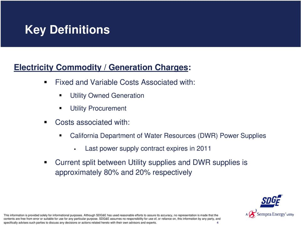 power supply contract expires in 2011 Current split between Utility supplies and DWR supplies is approximately 80% and 20%