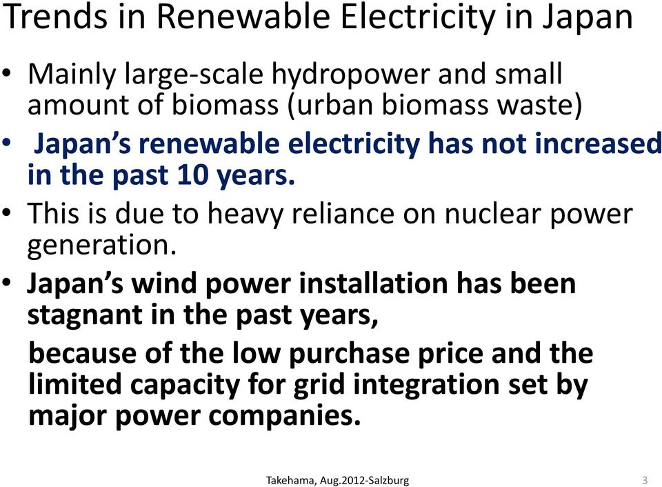 This is due to heavy reliance on nuclear power generation.