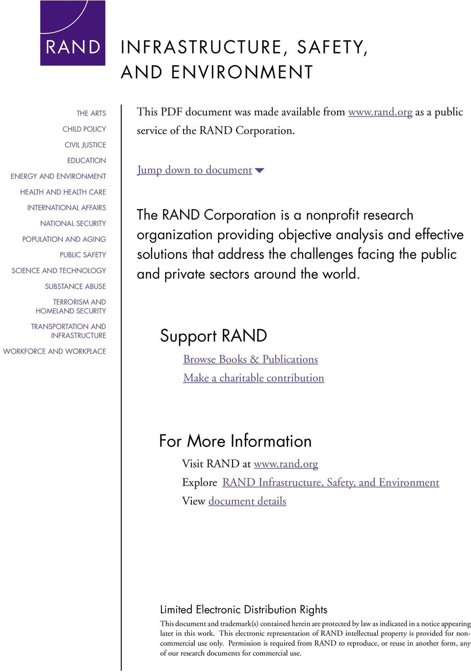 Jump down to document6 HEALTH AND HEALTH CARE INTERNATIONAL AFFAIRS NATIONAL SECURITY POPULATION AND AGING PUBLIC SAFETY SCIENCE AND TECHNOLOGY SUBSTANCE ABUSE The RAND Corporation is a nonprofit