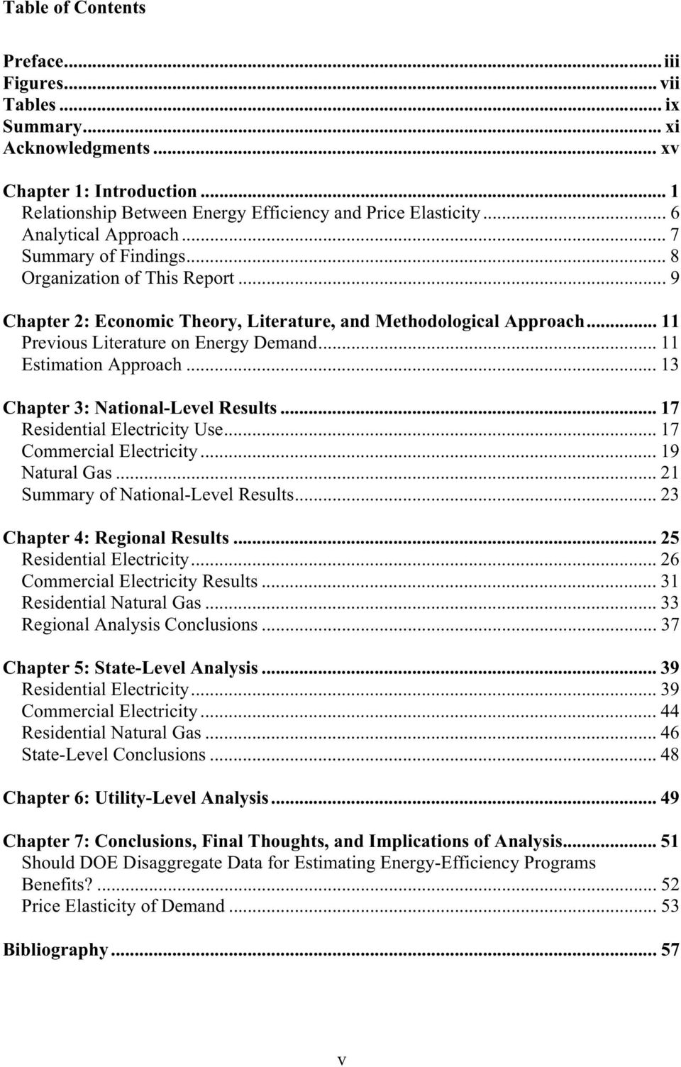 .. 11 Estimation Approach... 13 Chapter 3: National-Level Results... 17 Residential Electricity Use... 17 Commercial Electricity... 19 Natural Gas... 21 Summary of National-Level Results.