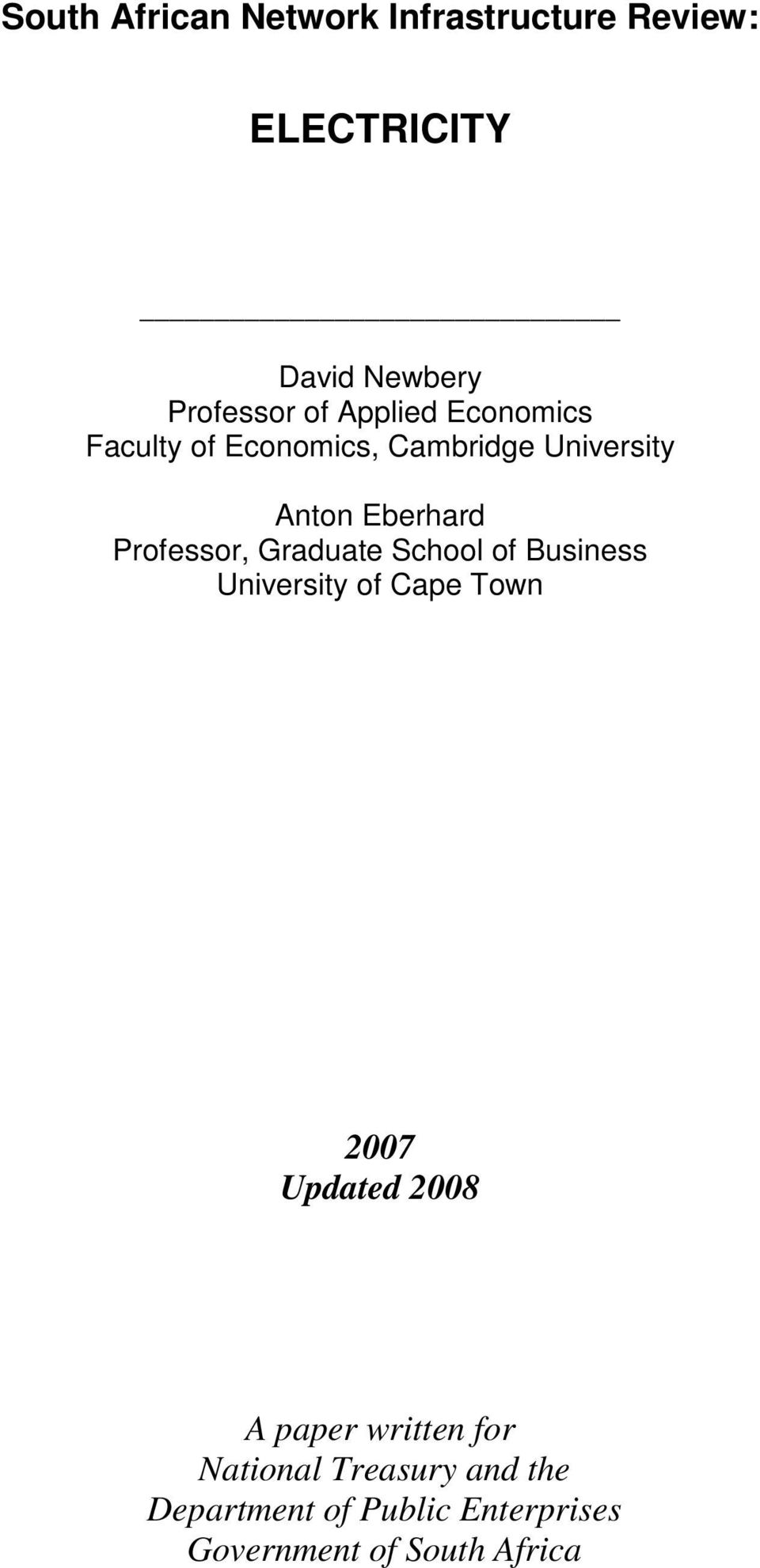 Graduate School of Business University of Cape Town 2007 Updated 2008 A paper written