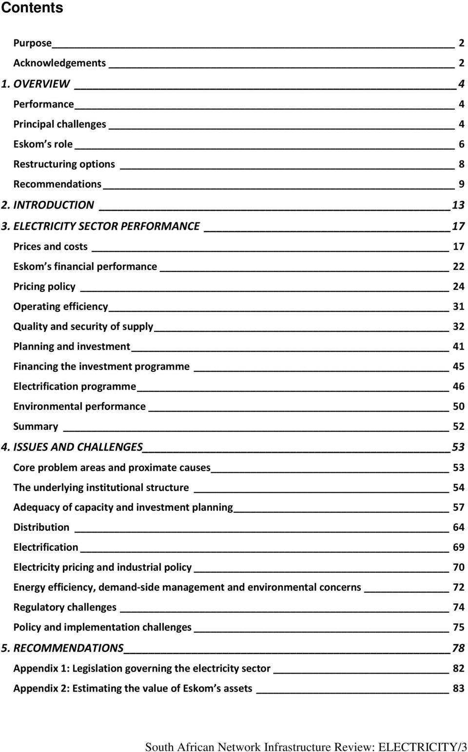 the investment programme 45 Electrification programme 46 Environmental performance 50 Summary 52 4.