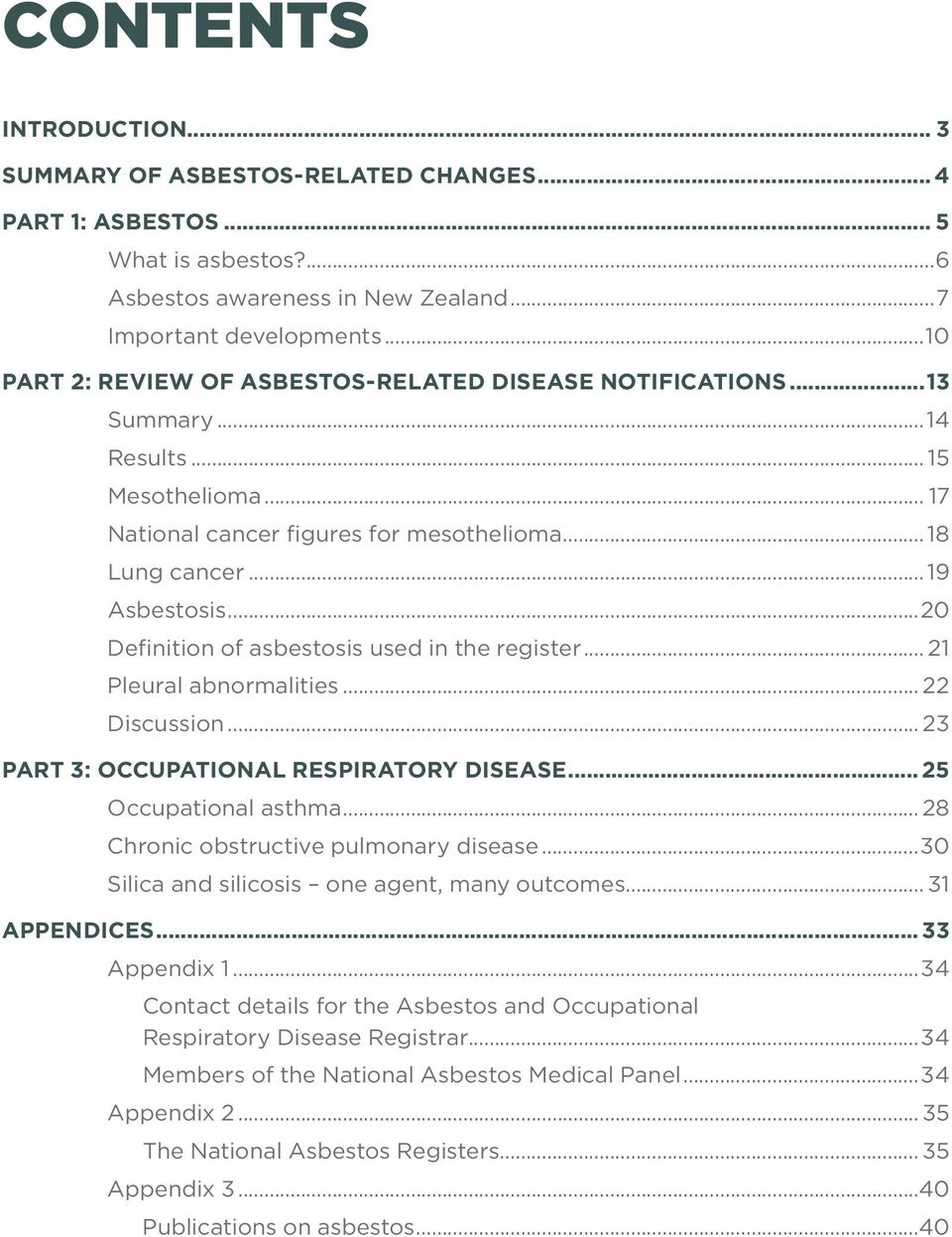 ..20 Definition of asbestosis used in the register... 21 Pleural abnormalities... 22 Discussion... 23 PART 3: OCCUPATIONAL RESPIRATORY DISEASE... 25 Occupational asthma.
