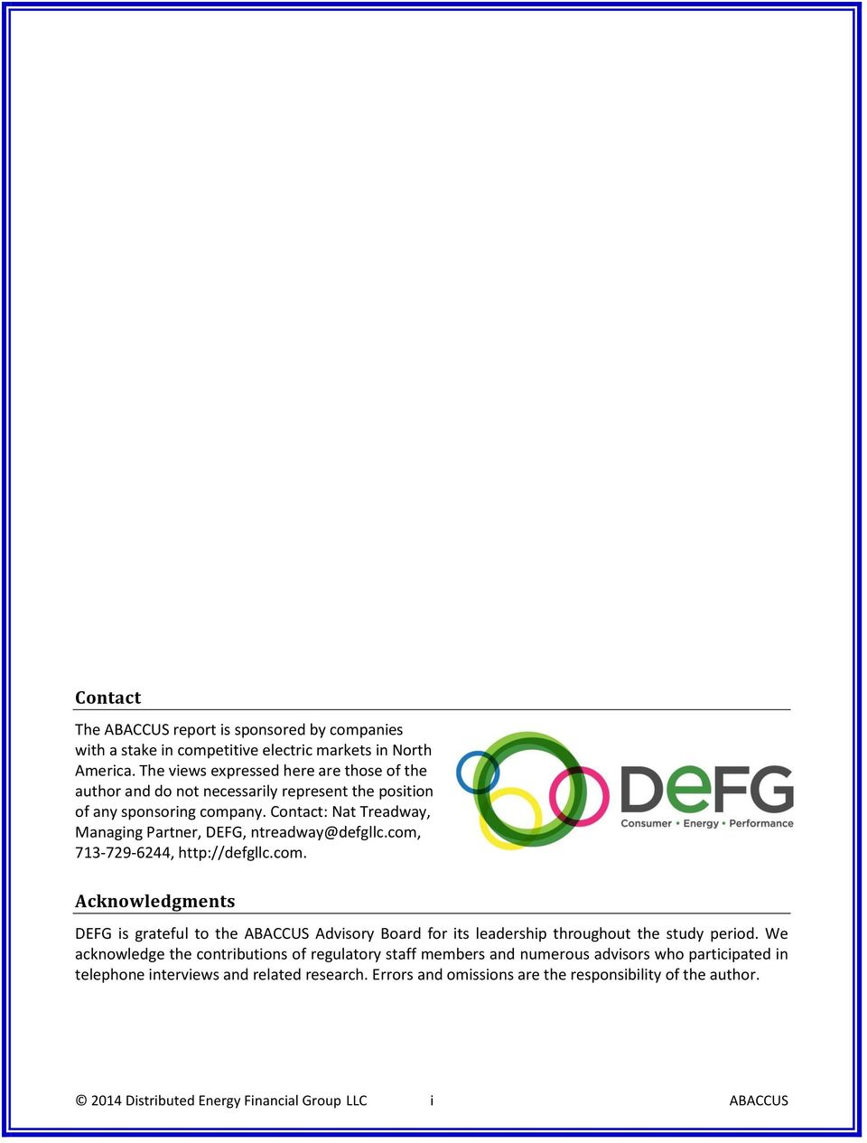 Contact: Nat Treadway, Managing Partner, DEFG, ntreadway@defgllc.com,