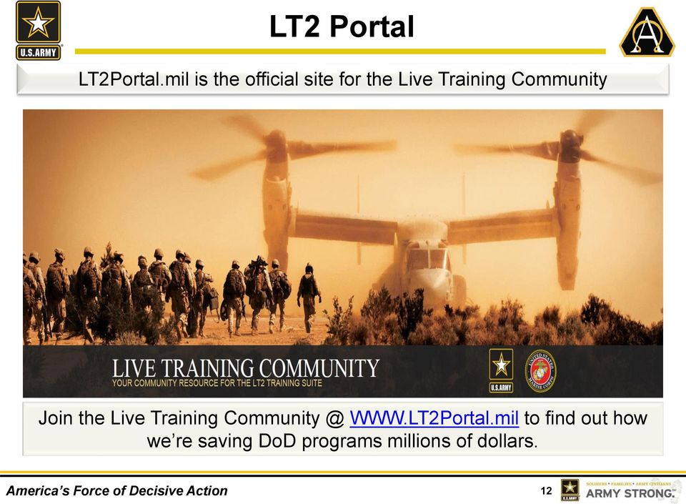 Community Join the Live Training Community @ WWW.