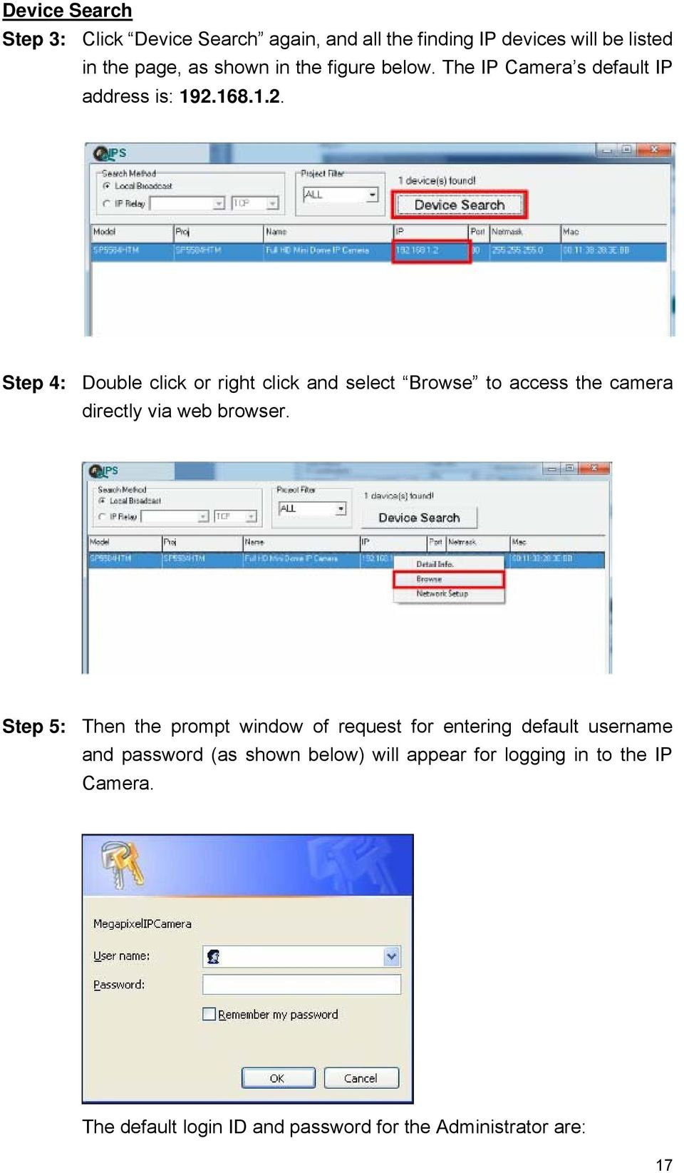 168.1.2. Step 4: Double click or right click and select Browse to access the camera directly via web browser.