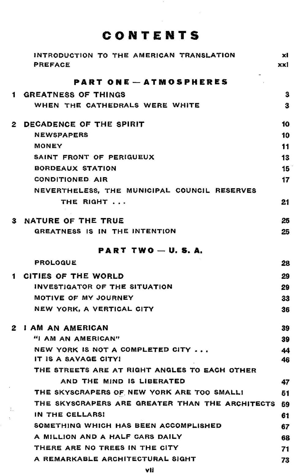 NEVERTHELESS, THE MUNICIPAL COUNCIL RESERVES THE RIGHT 3 NATURE OF THE TRUE GREATNESS IS IN THE INTENTION PROLOGUE CITIES OF THE WORLD PART TWO - U. S. A.