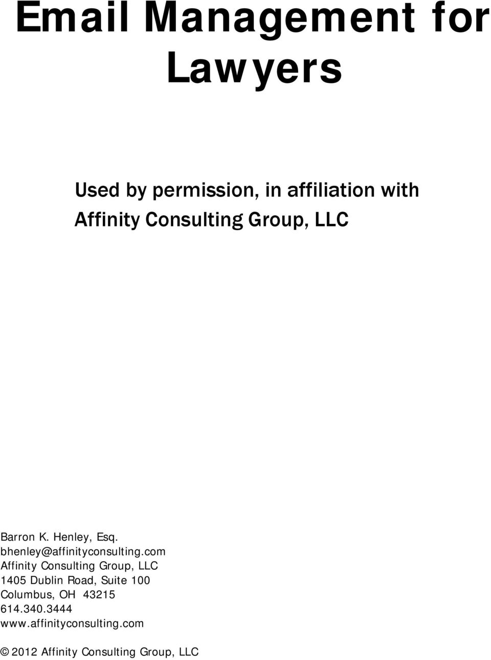 com Affinity Consulting Group, LLC 1405 Dublin Road, Suite