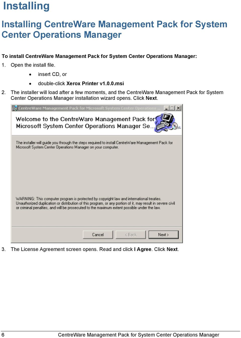 The installer will load after a few moments, and the CentreWare Management Pack for System Center Operations Manager installation