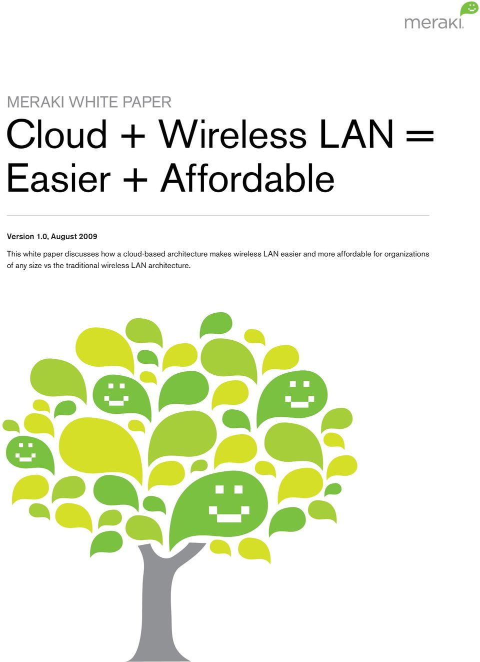 0, August 2009 This white paper discusses how a cloud-based