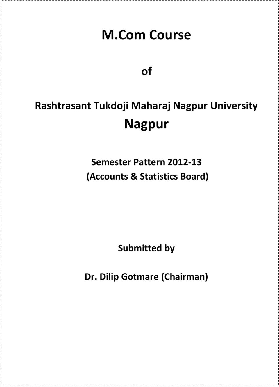 Pattern 2012-13 (Accounts & Statistics