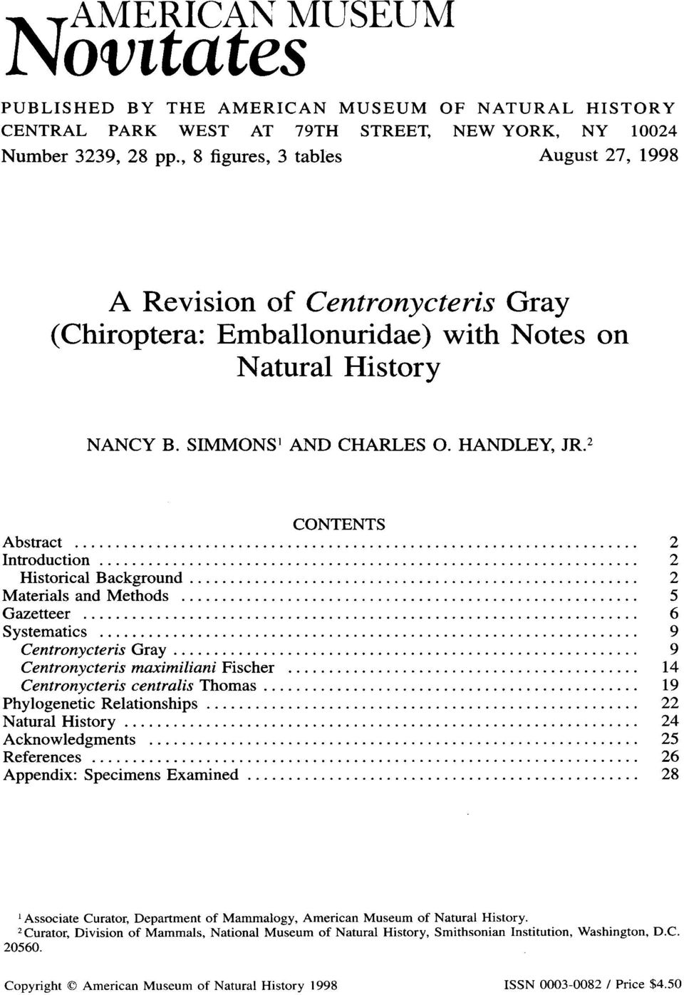 .. 2 Introduction... 2 Historical Background...... 2 Materials and Methods...... 5 Gazetteer... 6 Systematics... 9 Centronycteris Gray...... 9 Centronycteris maximiliani Fischer.