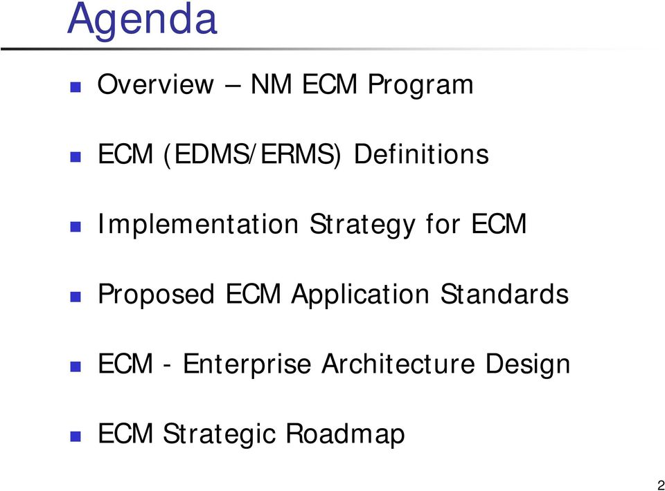 Proposed ECM Application Standards ECM -