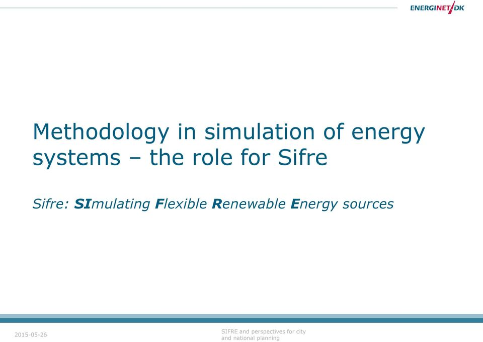 SImulating Flexible Renewable Energy