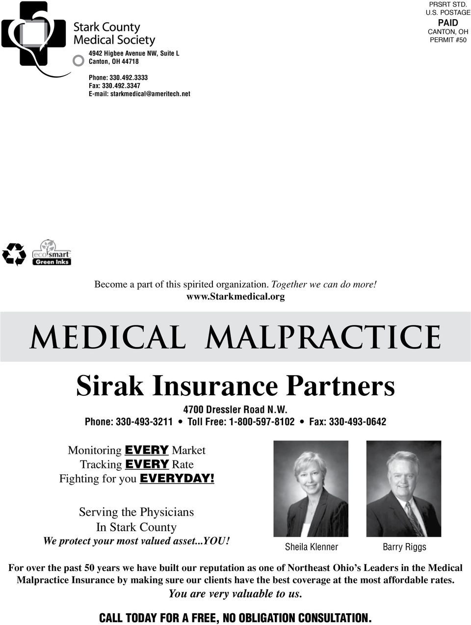 org Fighting for you EVERYDAY medical malpractice In Stark County For over the past 50 years we have built our reputation as one of Northeast Ohio s Leaders Medical Malpractice Insurance by making