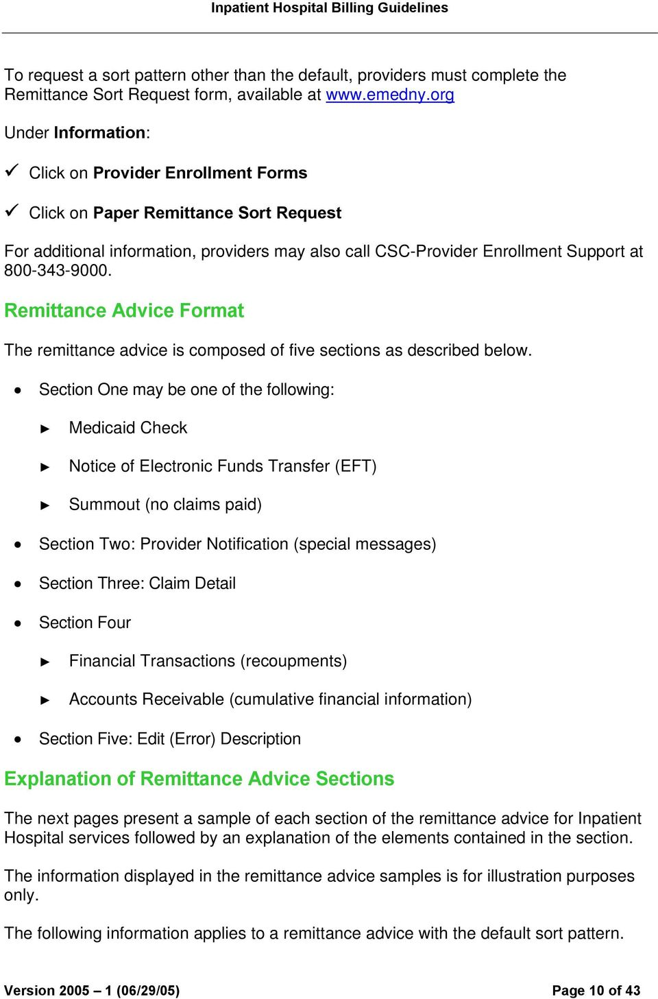 Remittance Advice Format The remittance advice is composed of five sections as described below.