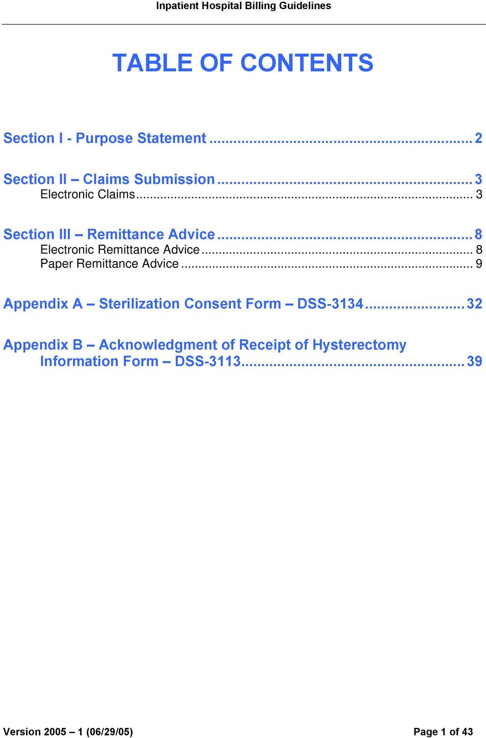 .. 8 Paper Remittance Advice... 9 Appendix A Sterilization Consent Form DSS-3134.