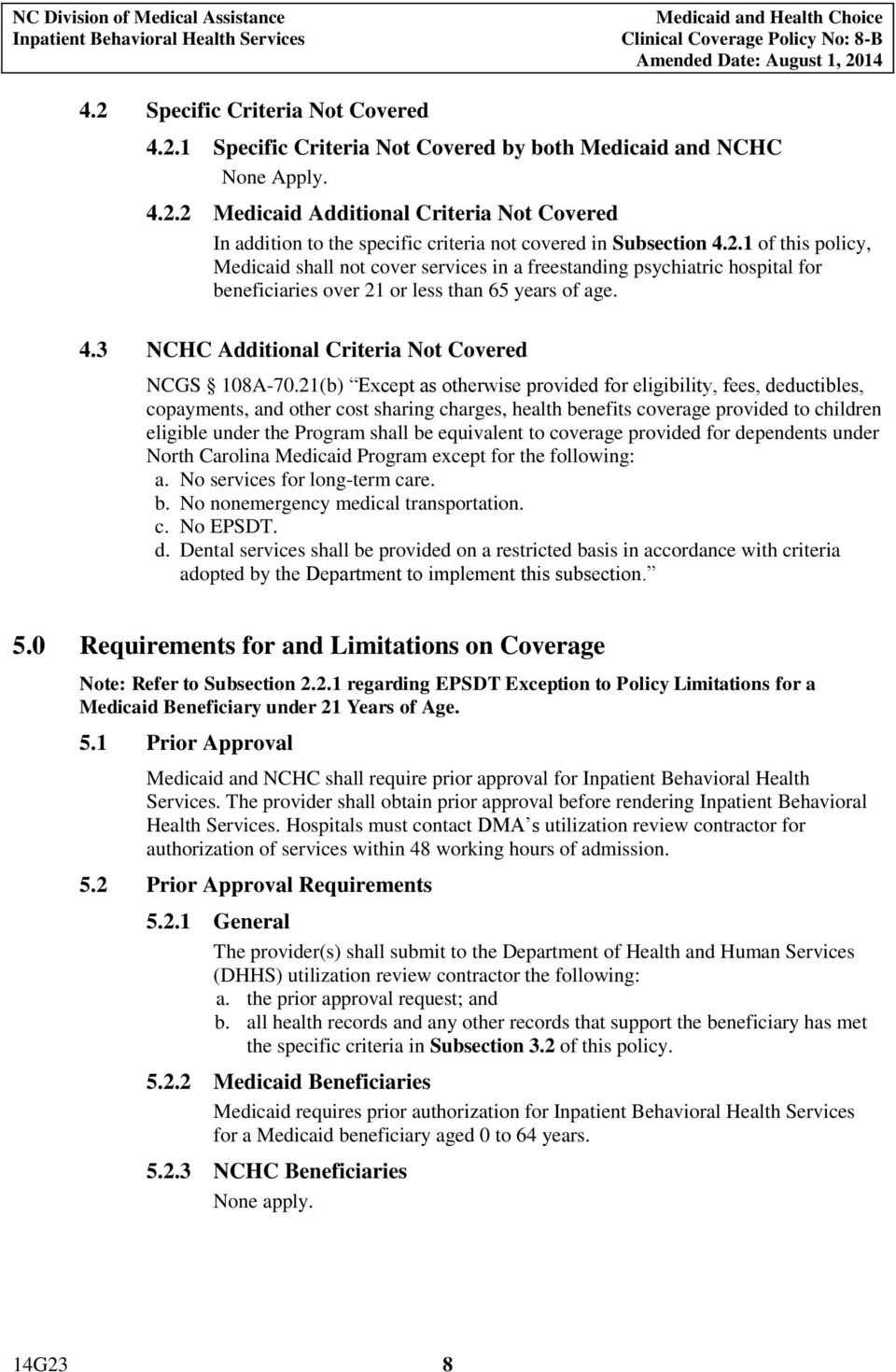 3 NCHC Additional Criteria Not Covered NCGS 108A-70.