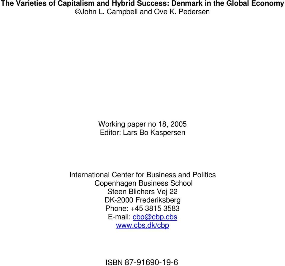 Pedersen Working paper no 18, 2005 Editor: Lars Bo Kaspersen International Center for