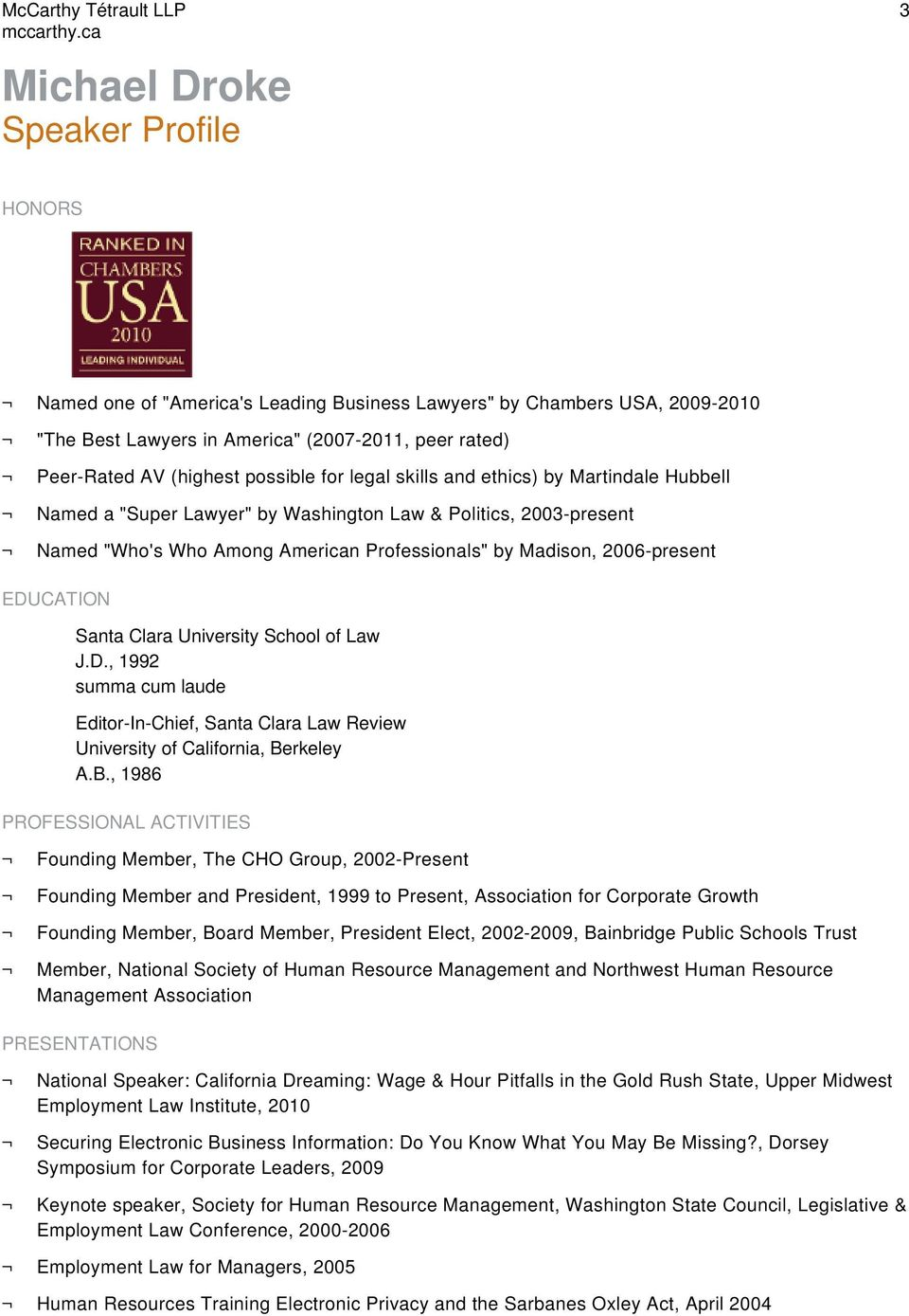 EDUCATION Santa Clara University School of Law J.D., 1992 summa cum laude Editor-In-Chief, Santa Clara Law Review University of California, Be