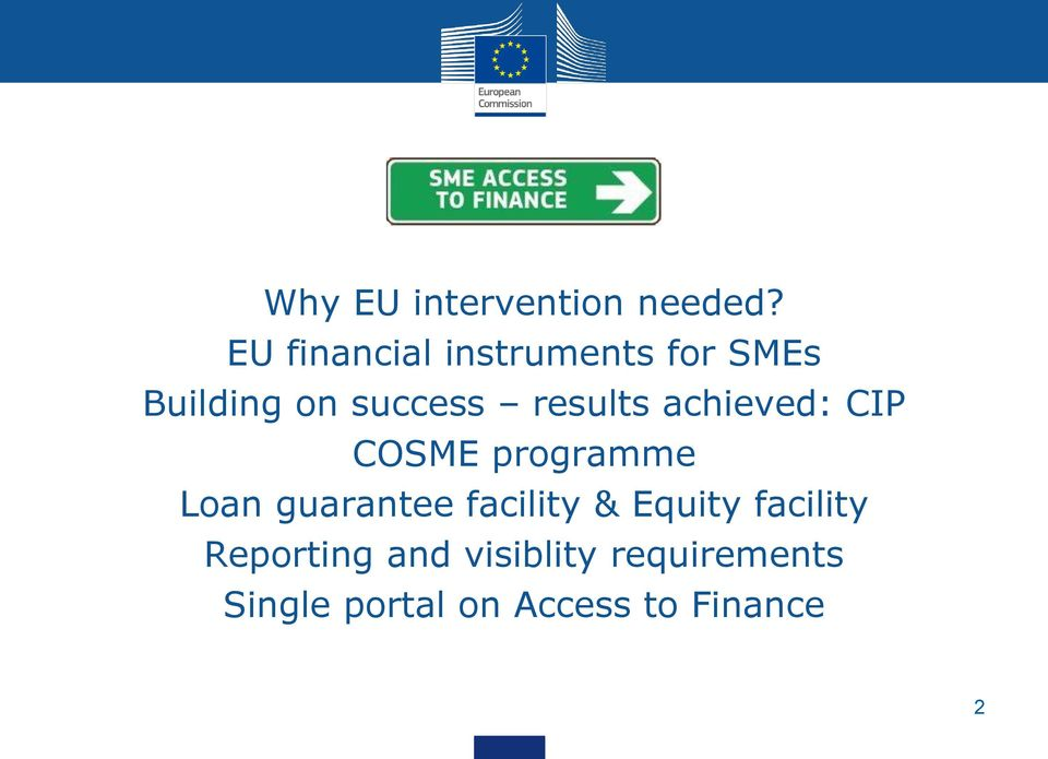 results achieved: CIP COSME programme Loan guarantee