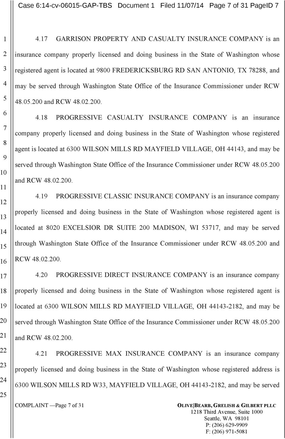 ANTONIO, TX, and may be served through Washington State Office of the Insurance Commissioner under RCW.0.
