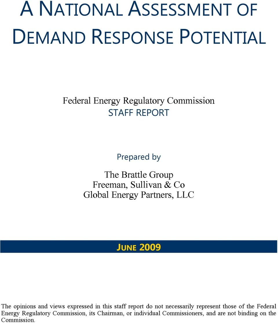 and views expressed in this staff report do not necessarily represent those of the Federal Energy