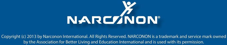 NARCONON is a trademark and service mark owned by