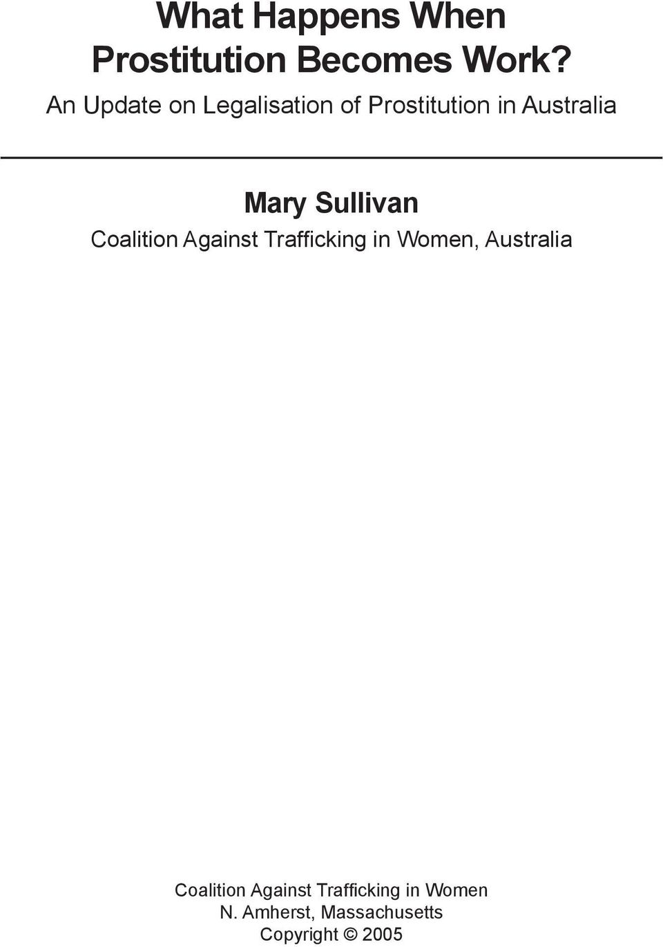 Sullivan Coalition Against Trafficking in Women, Australia