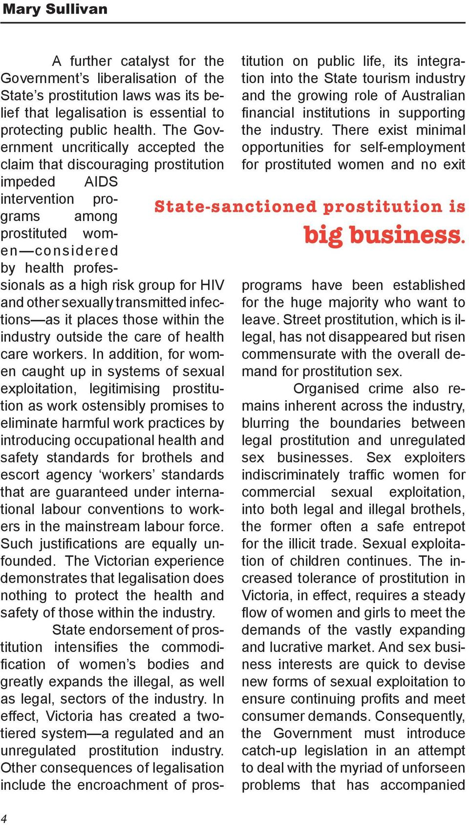 HIV and other sexually transmitted infections as it places those within the industry outside the care of health care workers.