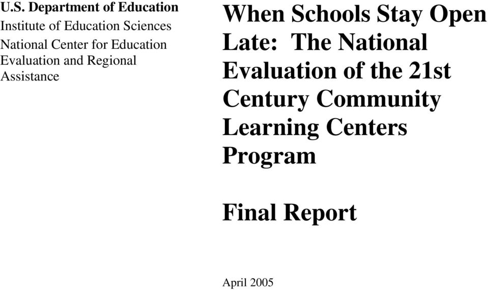 When Schools Stay Open Late: The National Evaluation of the 21st