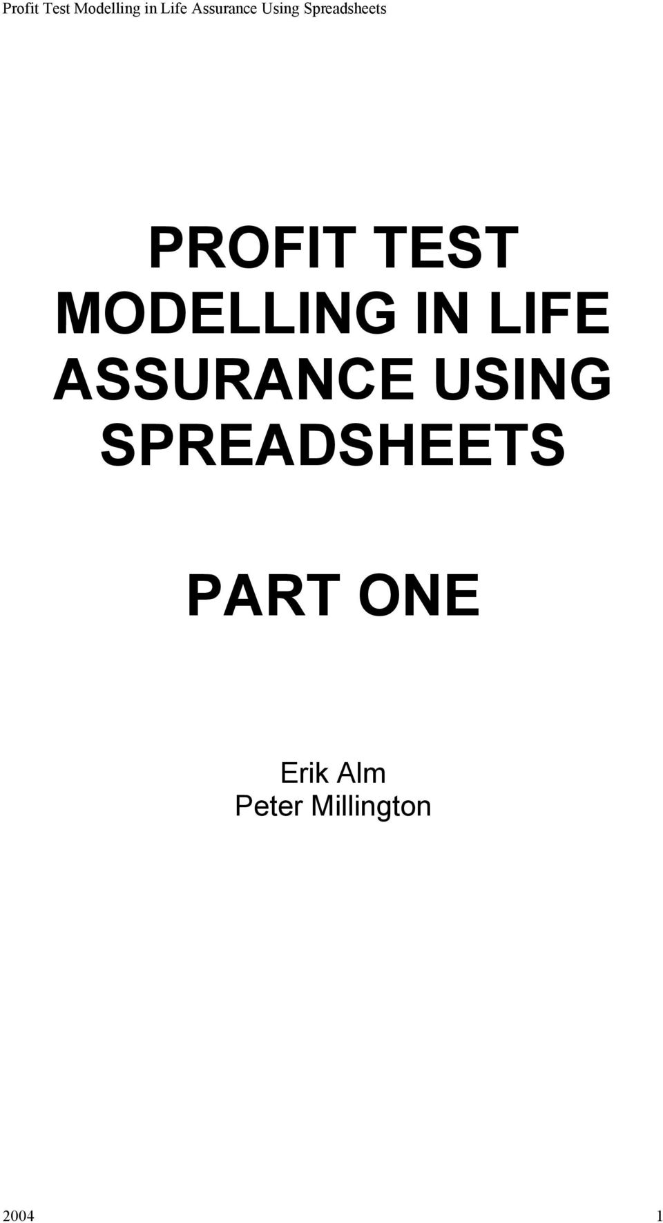 MODELLING IN LIFE ASSURANCE USING