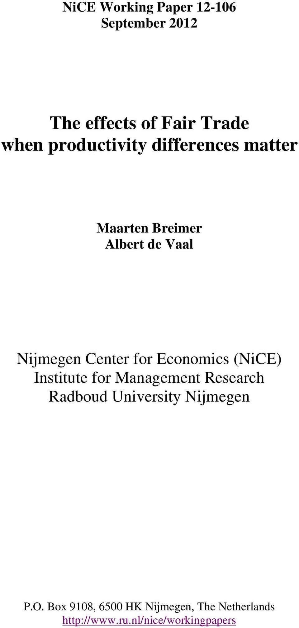 for Economics (NiCE) Institute for Management Research Radboud University