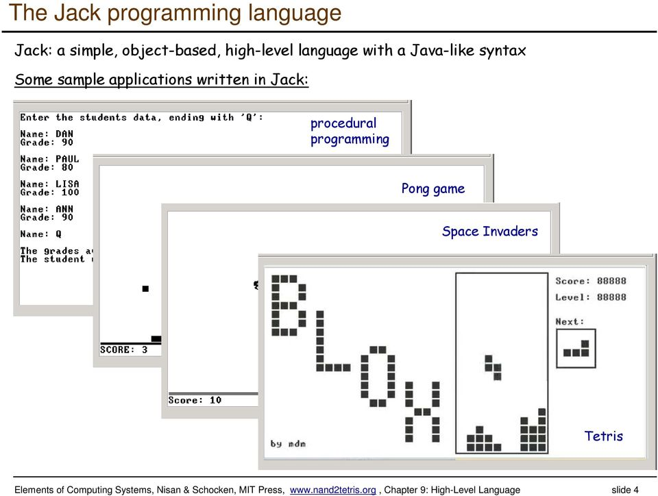 programming Pong game Space Invaders Tetris Elements of Computing Systems,