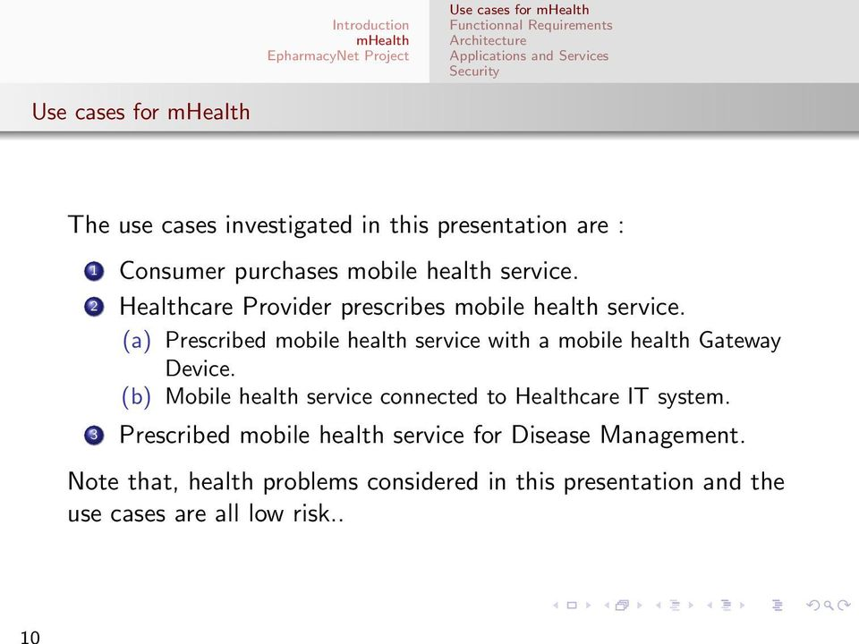 (a) Prescribed mobile health service with a mobile health Gateway Device.