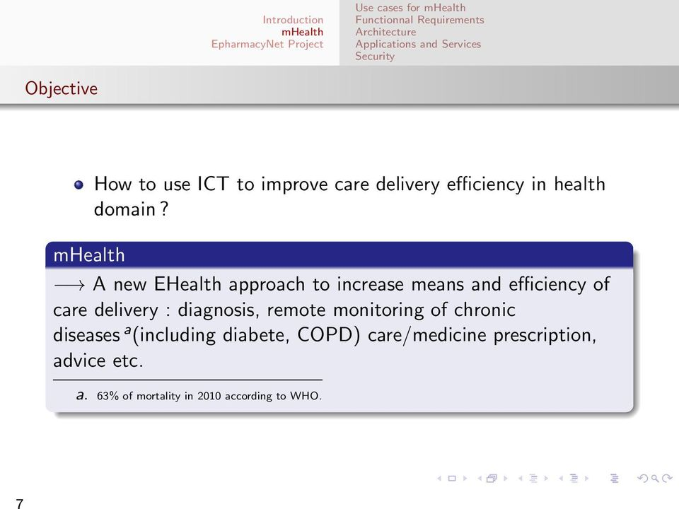 A new EHealth approach to increase means and efficiency of care delivery :