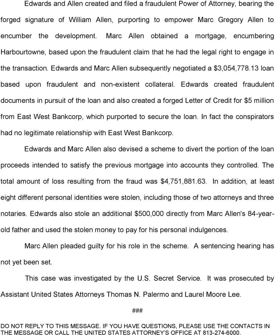 Edwards and Marc Allen subsequently negotiated a $3,054,778.13 loan based upon fraudulent and non-existent collateral.