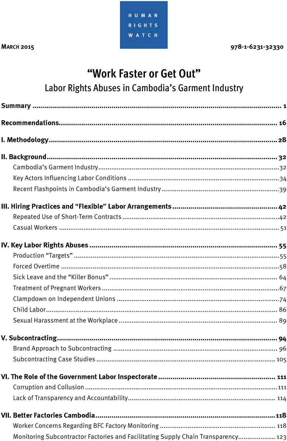 .. 42 Repeated Use of Short-Term Contracts... 42 Casual Workers... 51 IV. Key Labor Rights Abuses... 55 Production Targets... 55 Forced Overtime... 58 Sick Leave and the Killer Bonus.